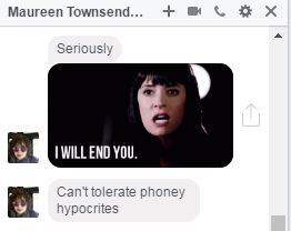 maureen-i-will-end-you